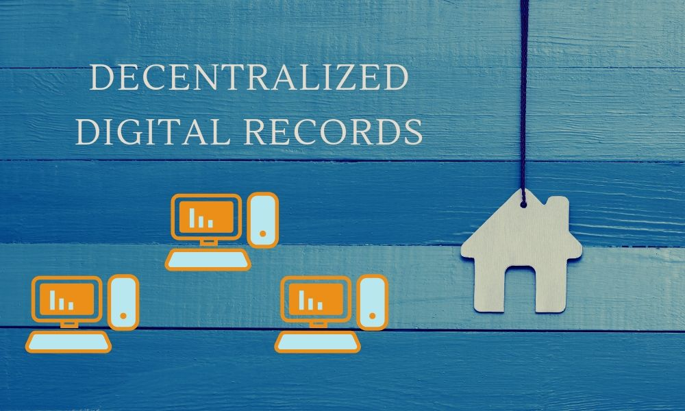Blockchain Use Cases: Decentralized Digital Records